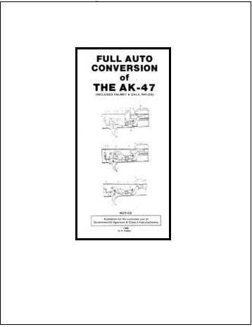 AK-47 FULL AUTO CONVERSION