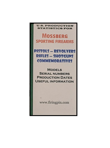 Mossberg Dates Of Manufacture Booklet